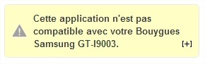 Application incompatible sur Google Play